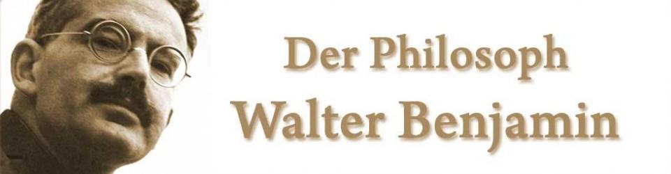 Der Philosoph Walter Benjamin